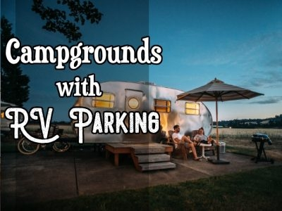 Campgrounds with RV Parking